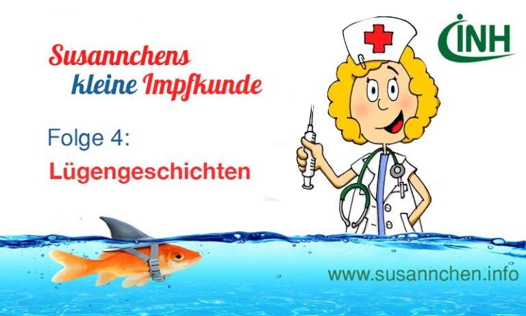 Susannchens kleine Impfkunde – Heute: Lügengeschichten…