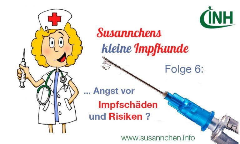 Susannchens kleine Impfkunde – Heute: Angst vor Impfschäden und Risiken?